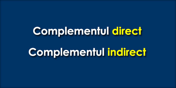 complementul-direct-complementul-indirect