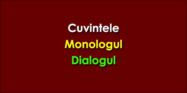 Cuvintele, Monologul, Dialogul