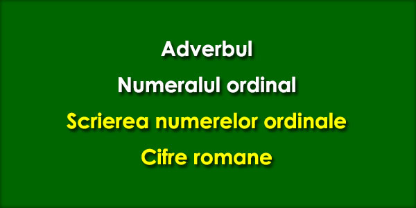 Adverbul-Numeralul-ordinal-Cifre-romane